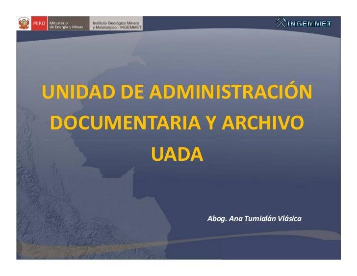 Unidad de Administración Documentaria y Archivo