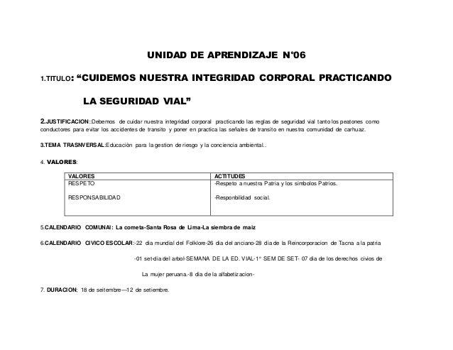 """UNIDAD DE APRENDIZAJE N°06  1.TITULO: """"CUIDEMOS NUESTRA INTEGRIDAD CORPORAL PRACTICANDO  LA SEGURIDAD VIAL""""  2.JUSTIFICACI..."""