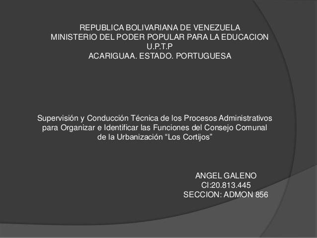 REPUBLICA BOLIVARIANA DE VENEZUELA MINISTERIO DEL PODER POPULAR PARA LA EDUCACION U.P.T.P ACARIGUAA. ESTADO. PORTUGUESA  S...