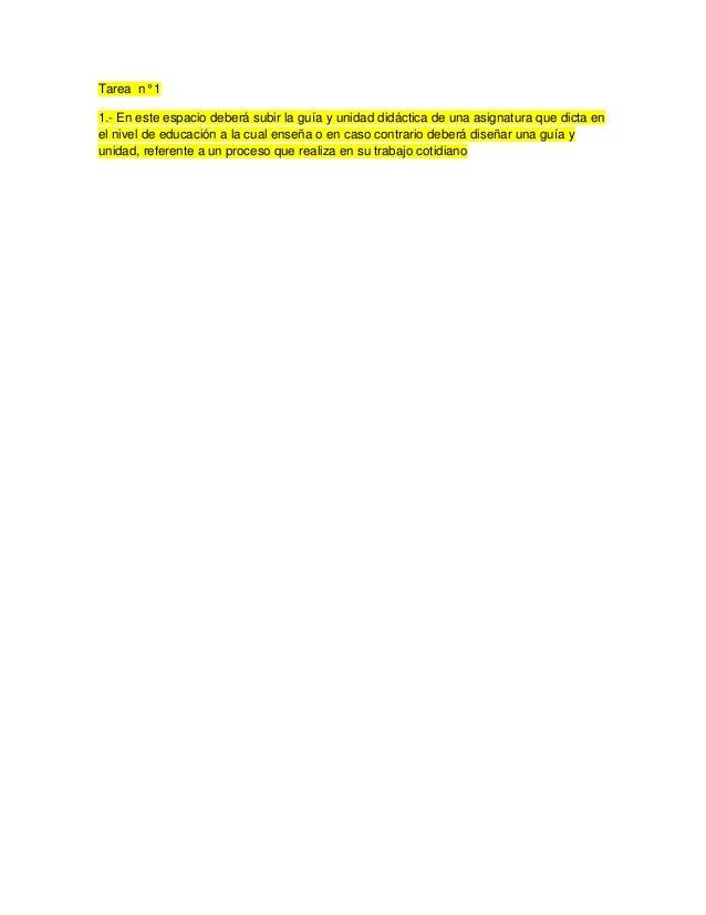 Tarea n° 11.- En este espacio deberá subir la guía y unidad didáctica de una asignatura que dicta enel nivel de educación ...