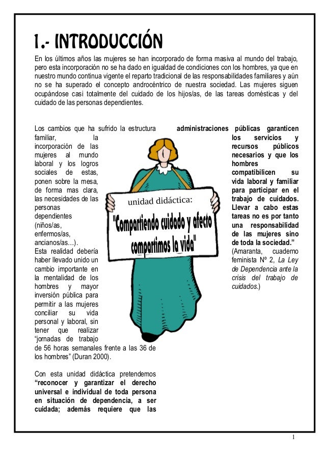 En los últimos años las mujeres se han incorporado de forma masiva al mundo del trabajo,pero esta incorporación no se ha d...