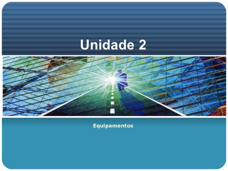 Unidade 2.1.4   Cpu