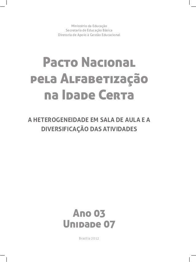 Ministério da Educação              Secretaria de Educação Básica         Diretoria de Apoio à Gestão Educacional  Pacto N...