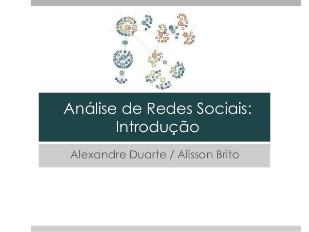 Análise de Redes Sociais: Introdução