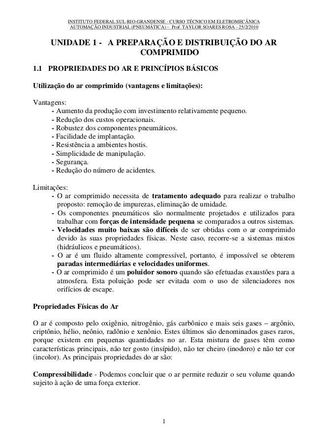 INSTITUTO FEDERAL SUL-RIO-GRANDENSE - CURSO TÉCNICO EM ELETROMECÂNICA AUTOMAÇÃO INDUSTRIAL (PNEUMÁTICA) – Prof. TAYLOR SOA...