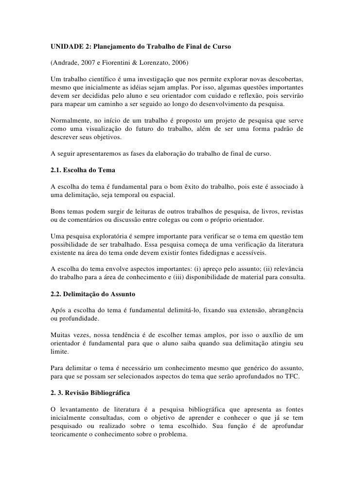 UNIDADE 2: Planejamento do Trabalho de Final de Curso(Andrade, 2007 e Fiorentini & Lorenzato, 2006)Um trabalho científico ...