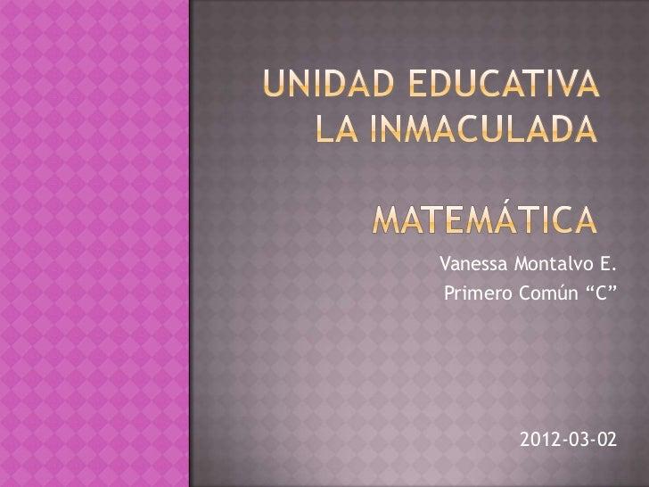 "Vanessa Montalvo E.Primero Común ""C""        2012-03-02"