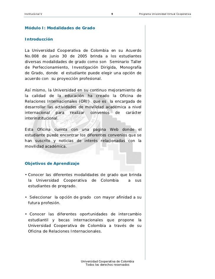 Institucional V                               9                  Programa Universidad Virtual CooperativaMódulo I: Modalid...