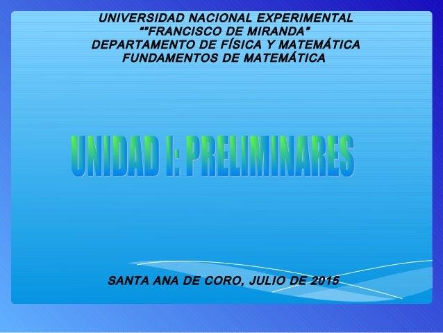"""UNIVERSIDAD NACIONAL EXPERIMENTAL """"""""FRANCISCO DE MIRANDA"""" DEPARTAMENTO DE FÍSICA Y MATEMÁTICA FUNDAMENTOS DE MATEMÁTICA SA..."""