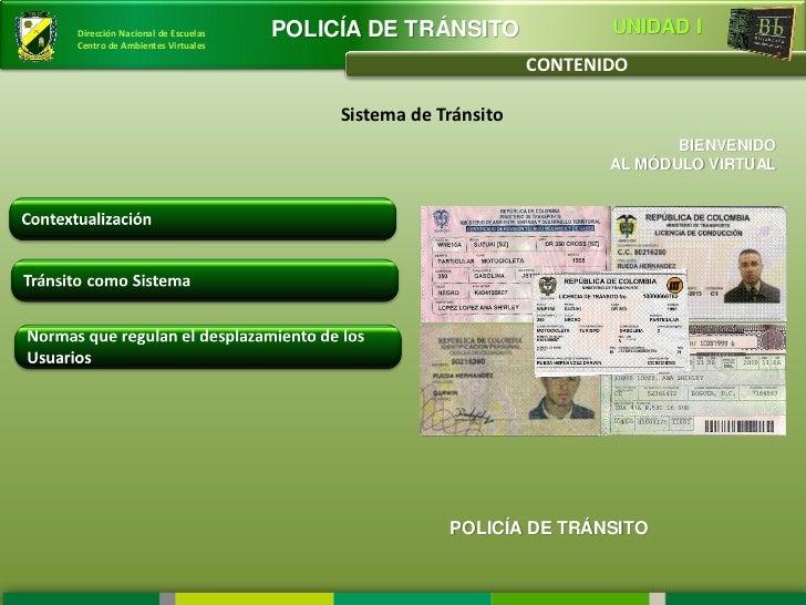 Dirección Nacional de Escuelas   POLICÍA DE TRÁNSITO               UNIDAD ICentro de Ambientes Virtuales                  ...
