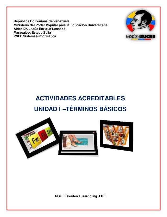 República Bolivariana de Venezuela Ministerio del Poder Popular para la Educación Universitaria Aldea Dr. Jesús Enrique Lo...