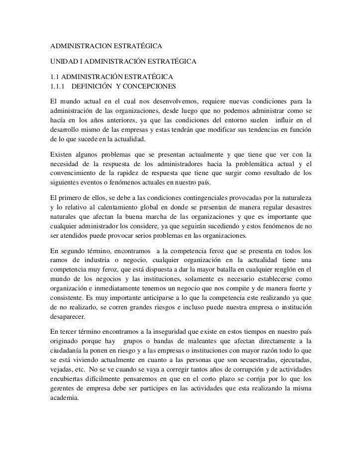 ADMINISTRACION ESTRATÉGICAUNIDAD I ADMINISTRACIÓN ESTRATÉGICA1.1 ADMINISTRACIÓN ESTRATÉGICA1.1.1 DEFINICIÓN Y CONCEPCIONES...