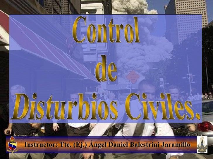 Unidad I Control De Disturbios Civiles