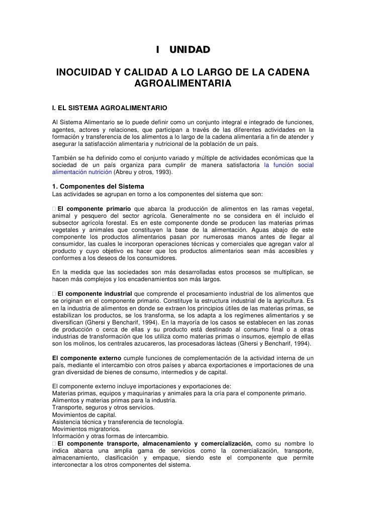 I UNIDAD   INOCUIDAD Y CALIDAD A LO LARGO DE LA CADENA               AGROALIMENTARIA  I. EL SISTEMA AGROALIMENTARIO  Al Si...