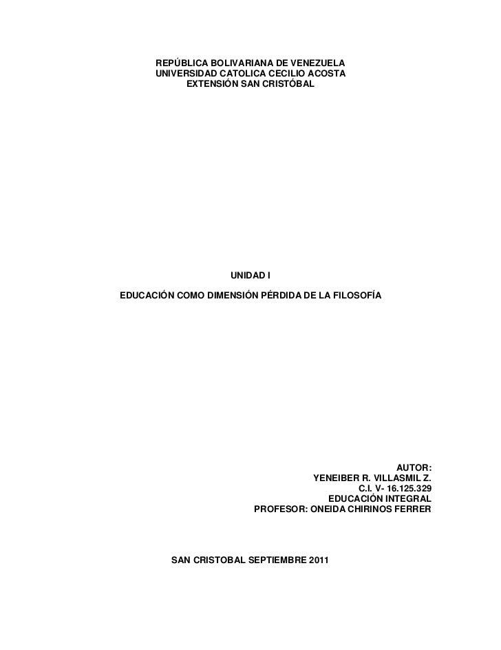 REPÚBLICA BOLIVARIANA DE VENEZUELA      UNIVERSIDAD CATOLICA CECILIO ACOSTA            EXTENSIÓN SAN CRISTÓBAL            ...