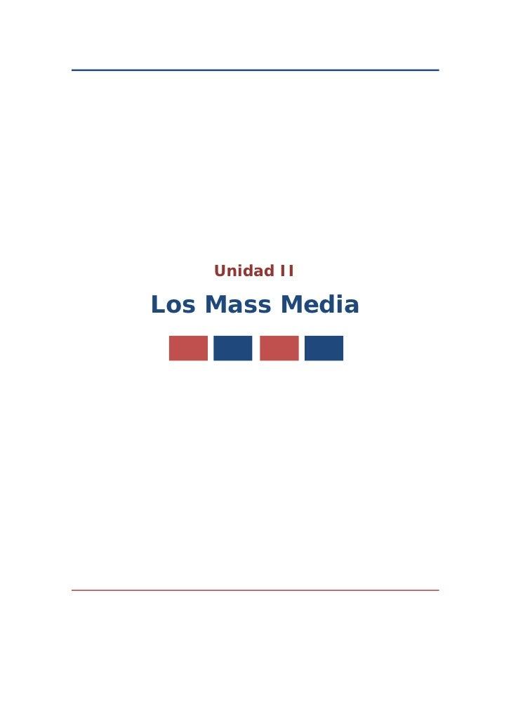 Unidad II  Los Mass Media