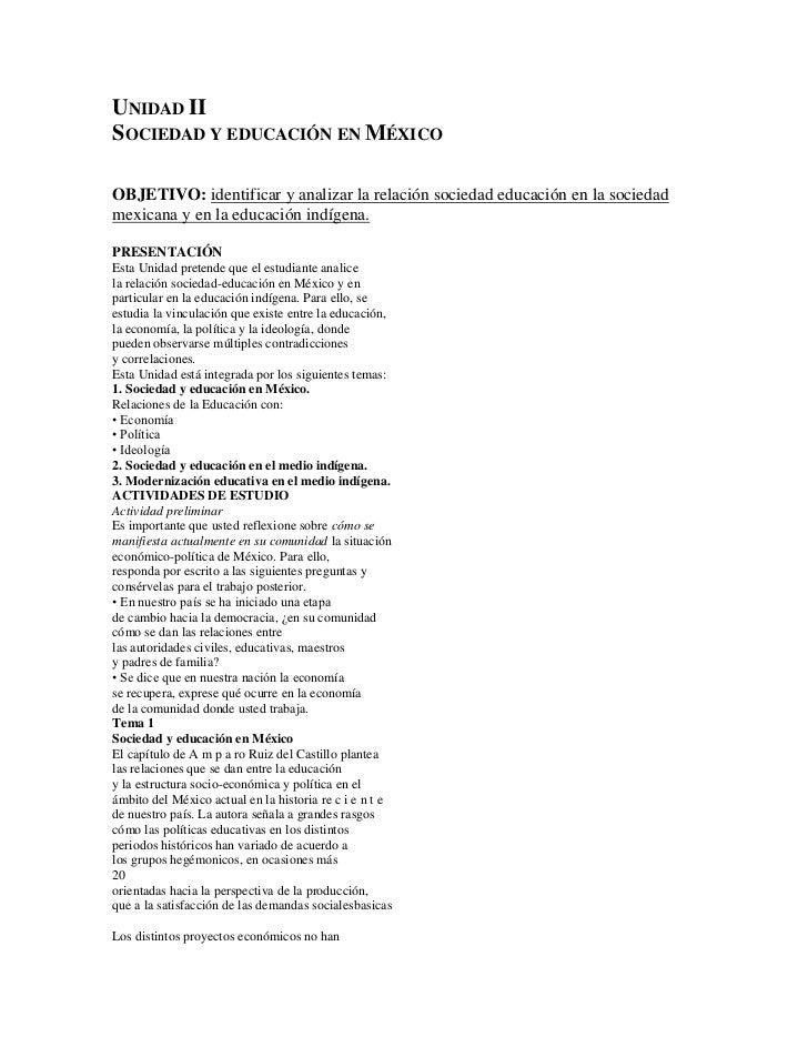 UNIDAD II<br />                       SOCIEDAD Y EDUCACIÓN EN MÉXICO<br />OBJETIVO: ident...