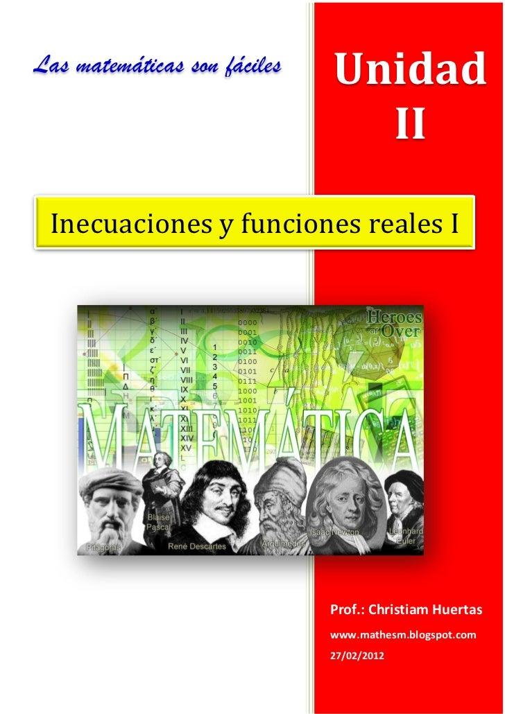 Las matemáticas son fáciles   Unidad                                II Inecuaciones y funciones reales I                  ...