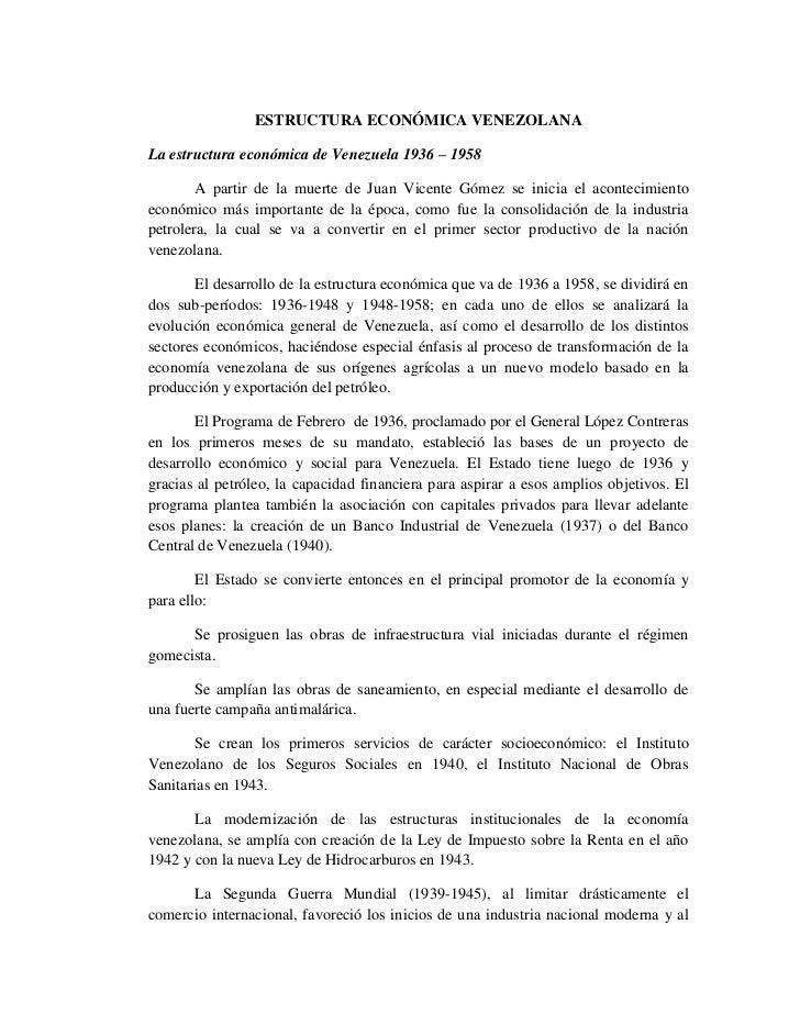 ESTRUCTURA ECONÓMICA VENEZOLANA<br />La estructura económica de Venezuela 1936 – 1958<br />A partir de la muerte de Juan V...