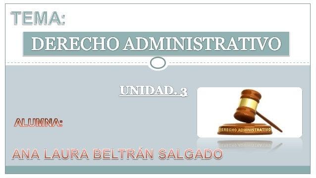 Derecho Administrativo será el  Complejo de principios y  normas de Derecho público  interno que regula la actividad  del ...