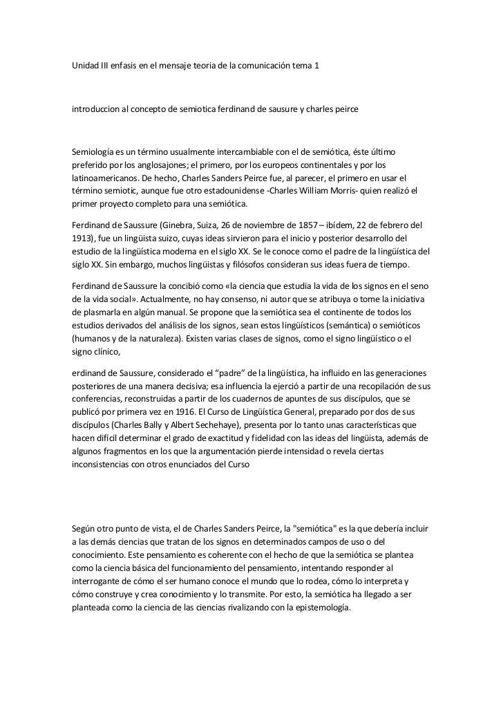 Unidad III enfasis en el mensaje teoria de la comunicación tema 1introduccion al concepto de semiotica ferdinand de sausur...