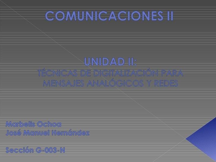 Unidad IITecnicas de digitalizacion