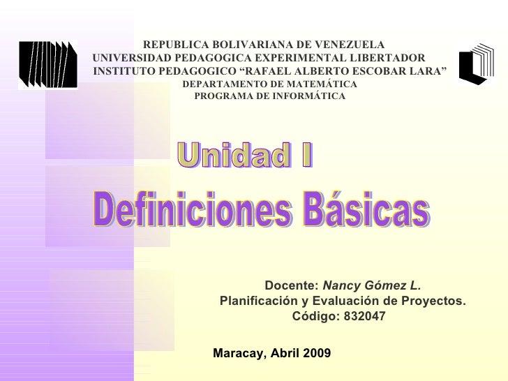 "REPUBLICA BOLIVARIANA DE VENEZUELA UNIVERSIDAD PEDAGOGICA EXPERIMENTAL LIBERTADOR  INSTITUTO PEDAGOGICO ""RAFAEL ALBERTO ES..."