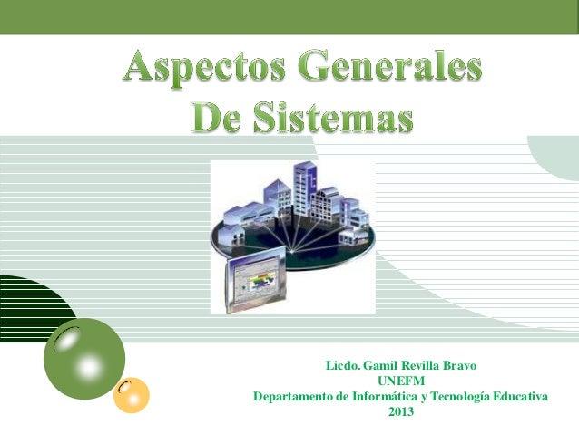 Aspectos Generales de Sistemas