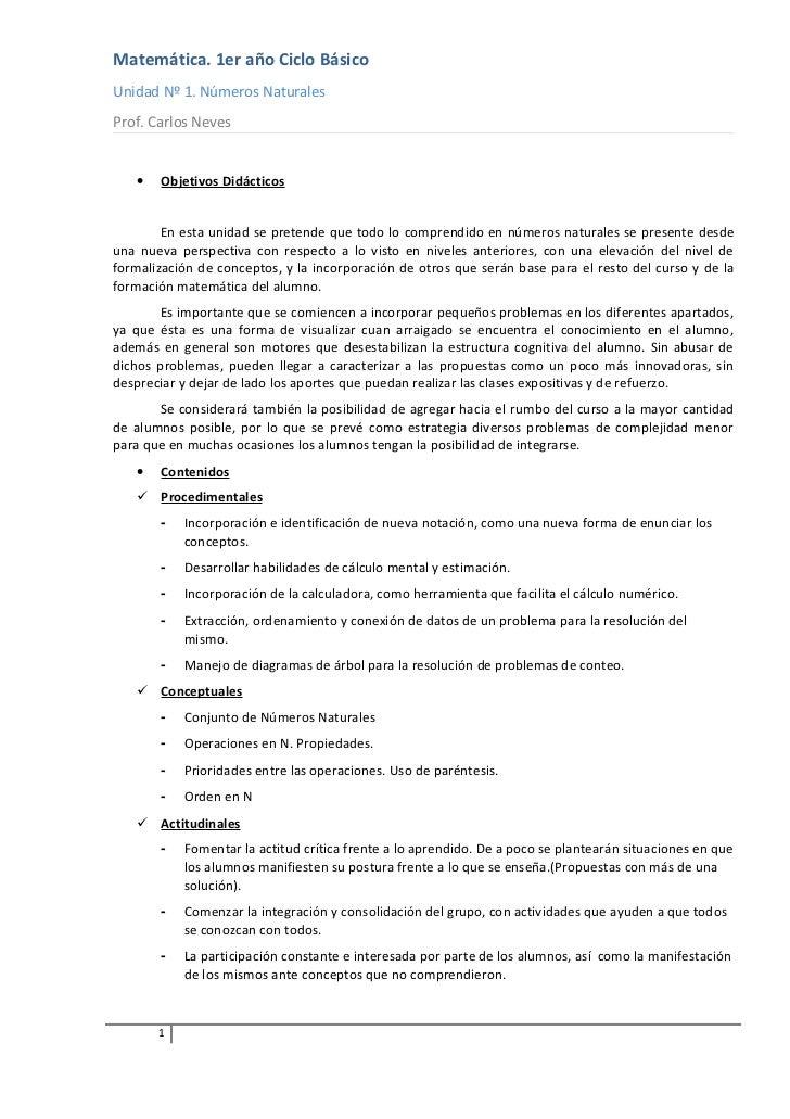 Matemática. 1er año Ciclo BásicoUnidad Nº 1. Números NaturalesProf. Carlos Neves   •   Objetivos Didácticos        En esta...