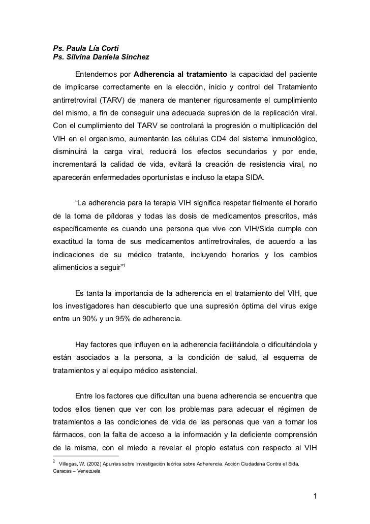 Ps. Paula Lía CortiPs. Silvina Daniela Sinchez         Entendemos por Adherencia al tratamiento la capacidad del paciented...