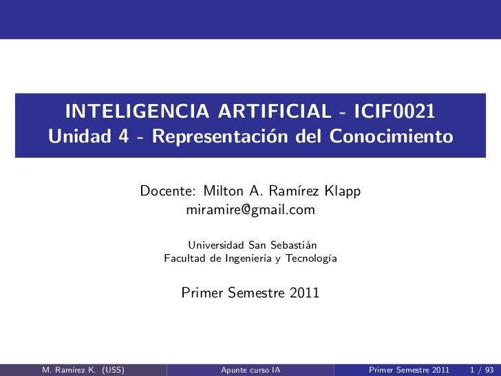 INTELIGENCIA ARTIFICIAL - ICIF0021 Unidad 4 - Representaci´n del Conocimiento                        o                    ...