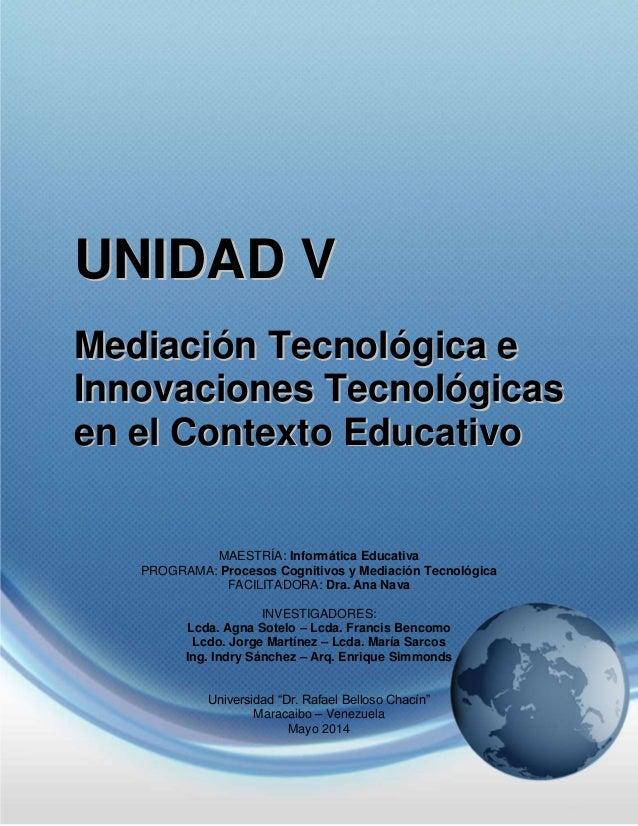 Unidad V - Mediación Tecnológica (Contenido Completo)