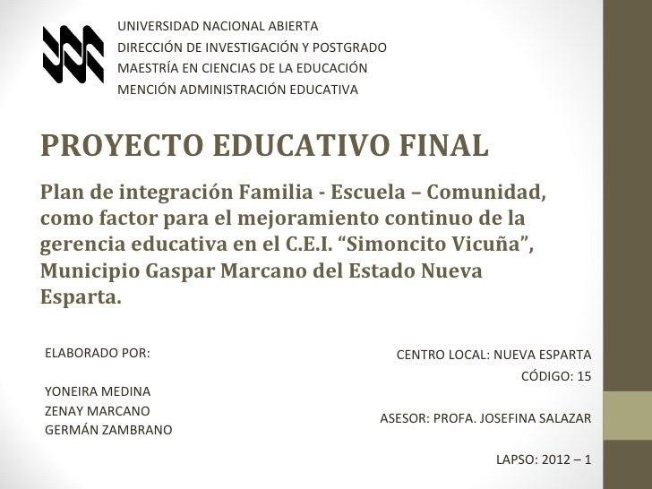 UNIVERSIDAD NACIONAL ABIERTA         DIRECCIÓN DE INVESTIGACIÓN Y POSTGRADO         MAESTRÍA EN CIENCIAS DE LA EDUCACIÓN  ...