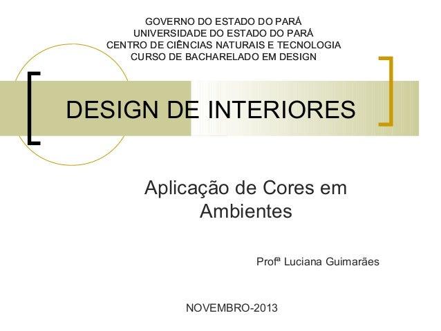 DESIGN DE INTERIORES - UNID III CORES E TEXTURAS