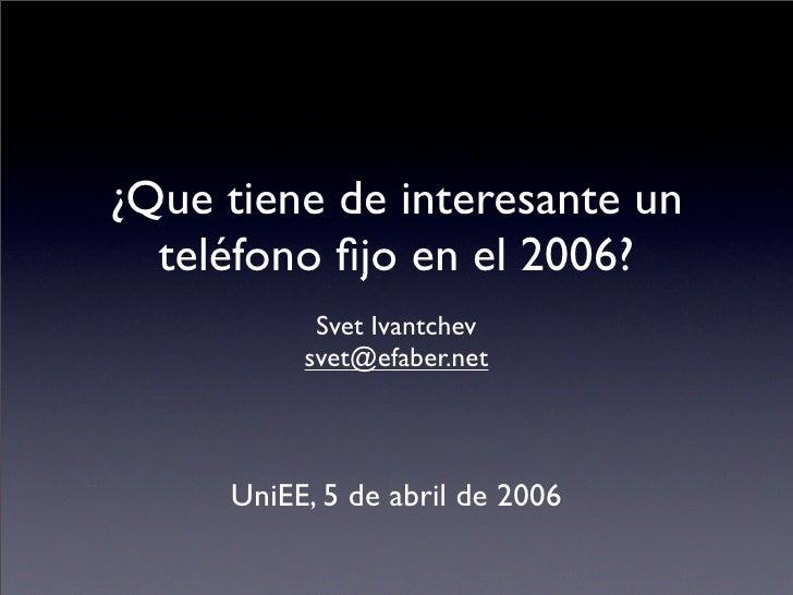 Teléfonos fijos en 2006?