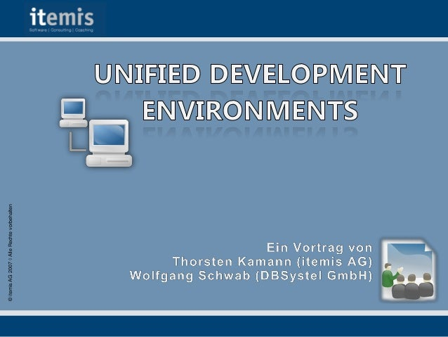 Vortragsreihe Dortmund: Unified Development Environments