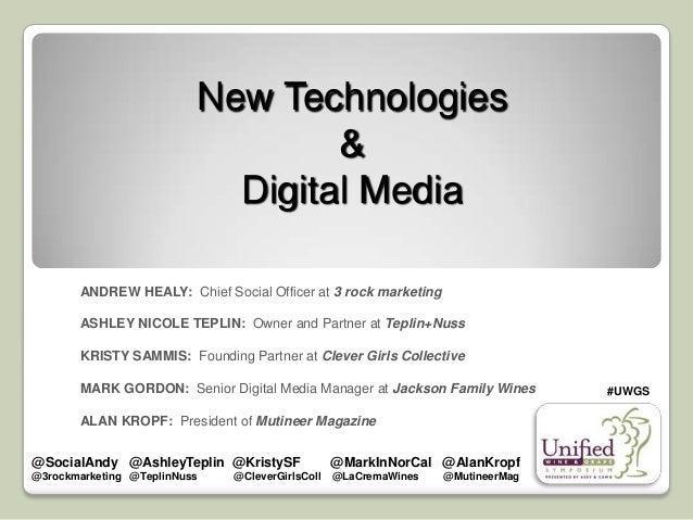 2013 Unified Wine & Grape Symposium - New Technologies & Digital Media