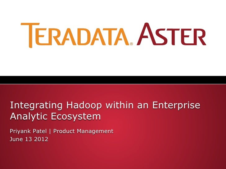Integrating Hadoop within an EnterpriseAnaly