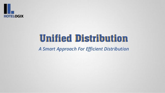 Unified Distribution A Smart Approach For Efficient Distribution