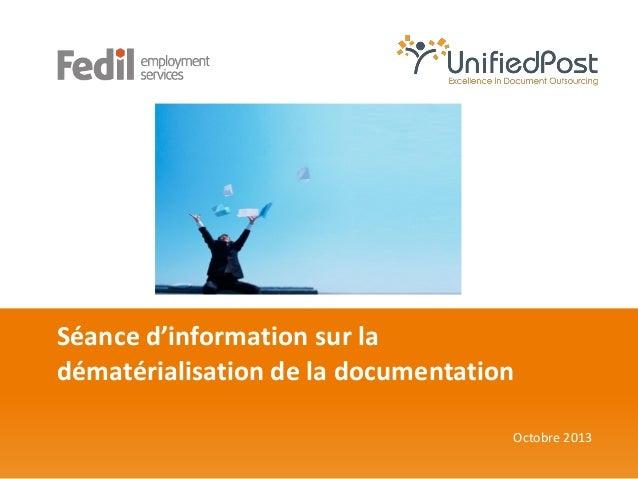 Séance d'information sur la dématérialisation de la documentation Octobre 2013