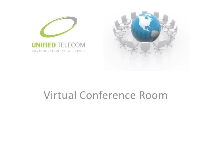 Unified Telecom Virtual Conference Room