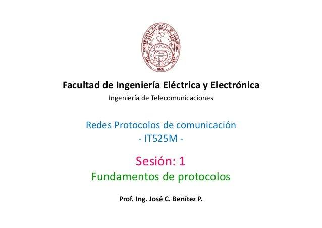 Facultad de Ingeniería Eléctrica y Electrónica          Ingeniería de Telecomunicaciones     Redes Protocolos de comunicac...