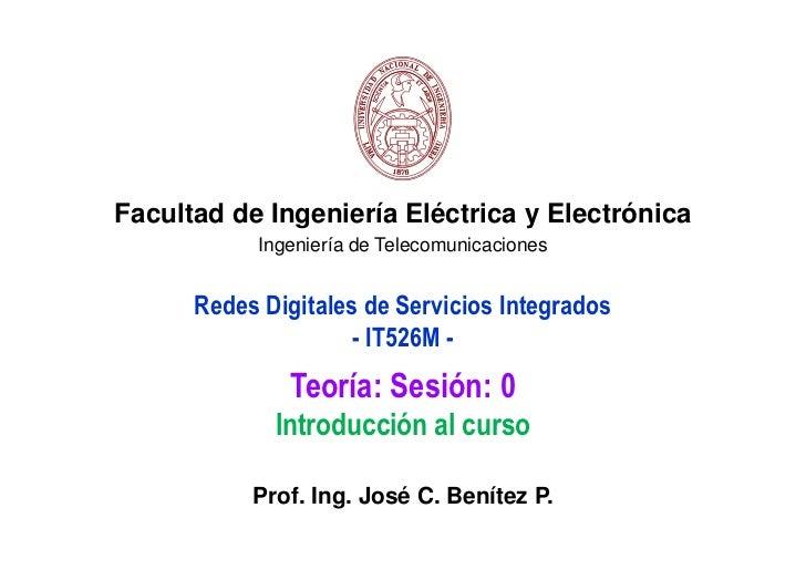 Facultad de Ingeniería Eléctrica y Electrónica           Ingeniería de Telecomunicaciones      Redes Digitales de Servicio...