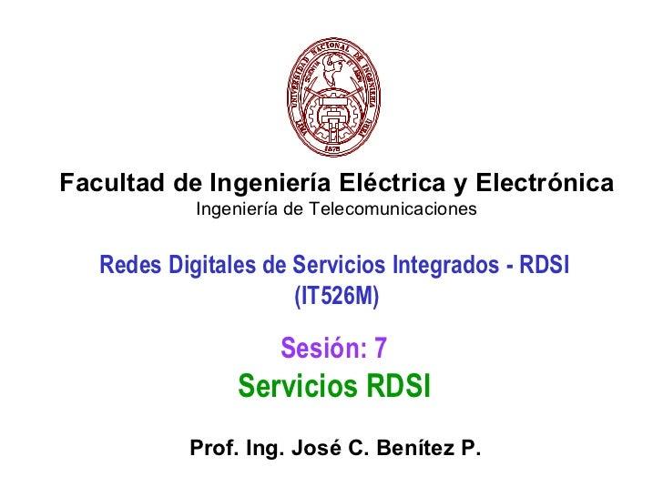 Facultad de Ingeniería Eléctrica y Electrónica            Ingeniería de Telecomunicaciones   Redes Digitales de Servicios ...