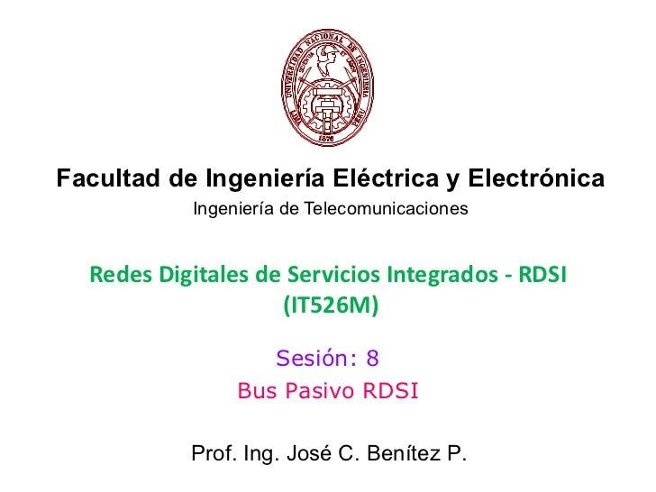 Facultad de Ingeniería Eléctrica y Electrónica           Ingeniería de Telecomunicaciones  Redes Digitales de Servicios In...