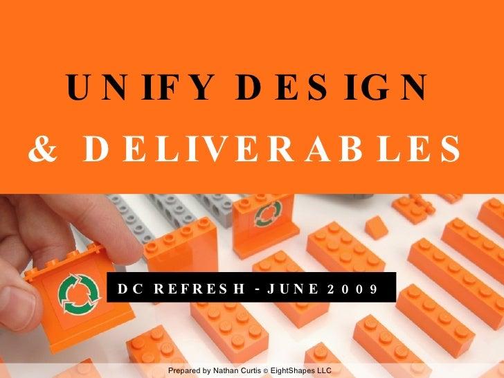 Unify Design & Deliverables