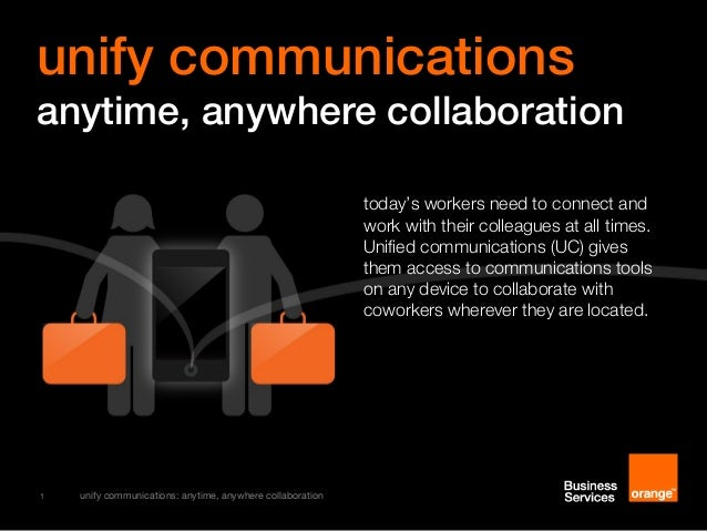Unifying communications for the changing world of work