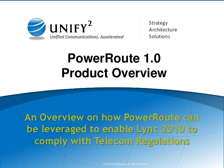 Unify² Power Route For Microsoft Lync 2010 Product Overview