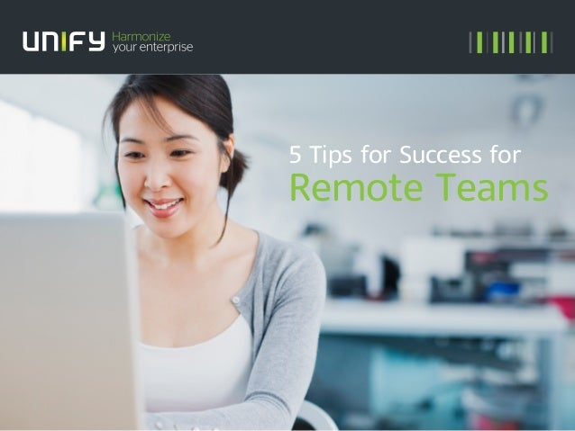 5 Tips for Success for Remote Teams