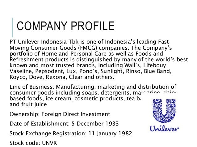 uniliver company profile Company profile - free download as word doc (doc / docx), pdf file (pdf), text file (txt) or read online for free.
